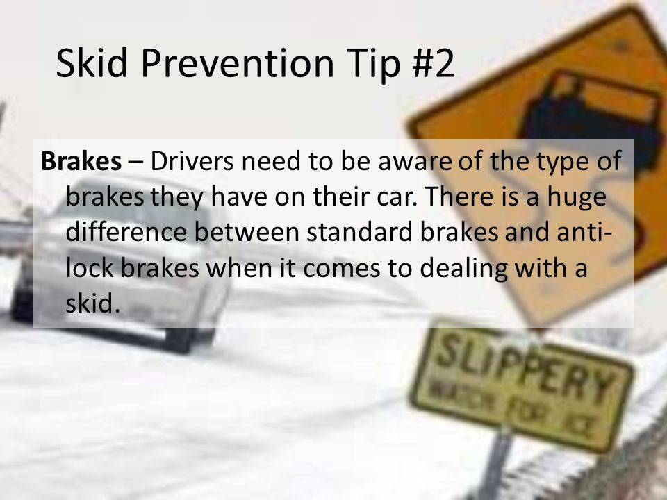 Skid Prevention Tip #2