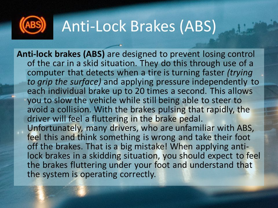 Anti-Lock Brakes (ABS)