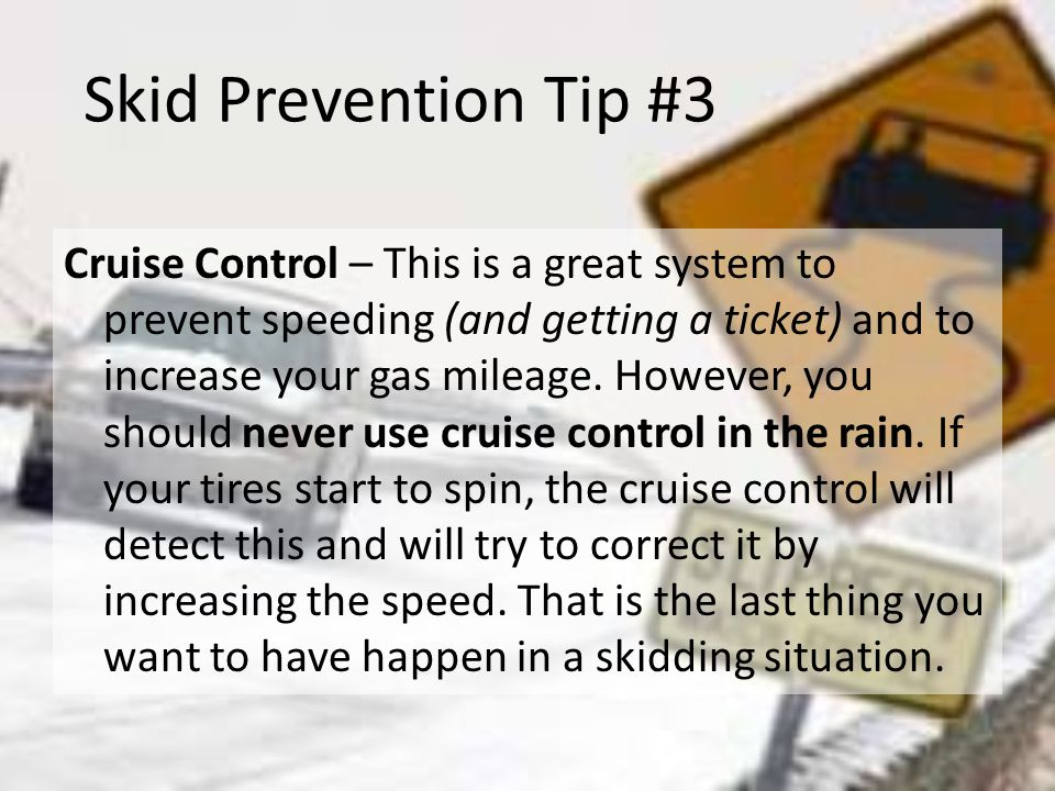 Skid Prevention Tip #3
