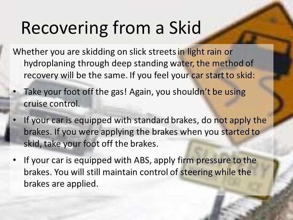 Recovering from a Skid
