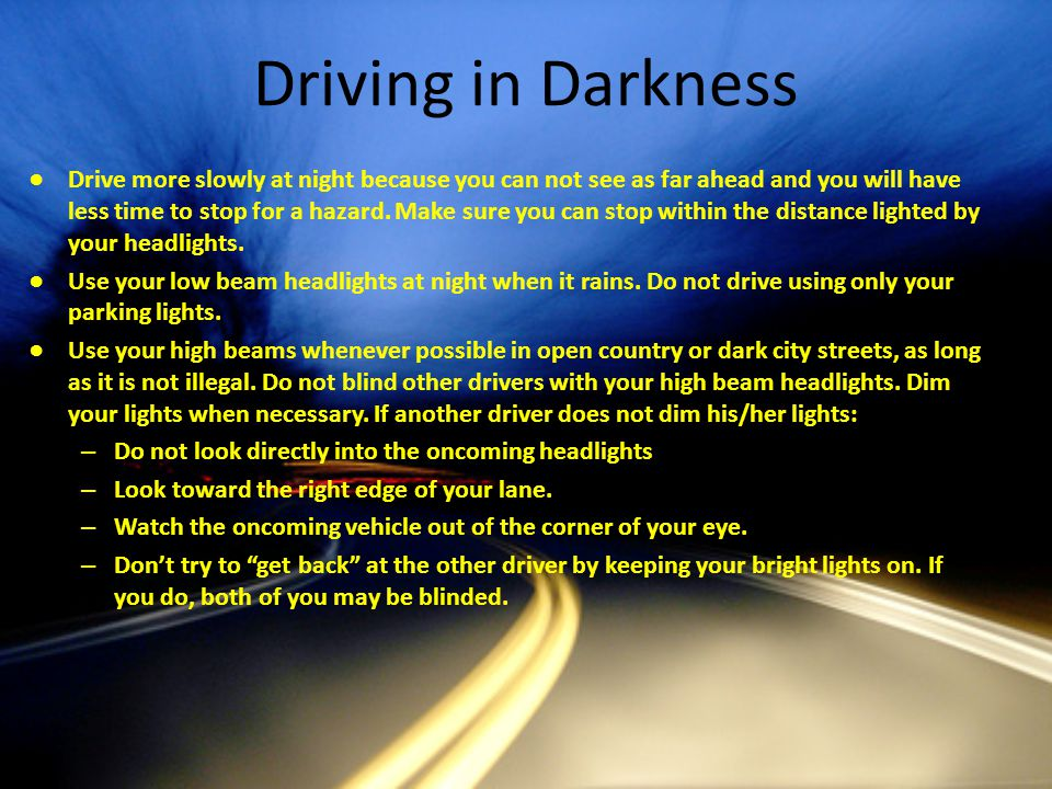 Driving in Darkness