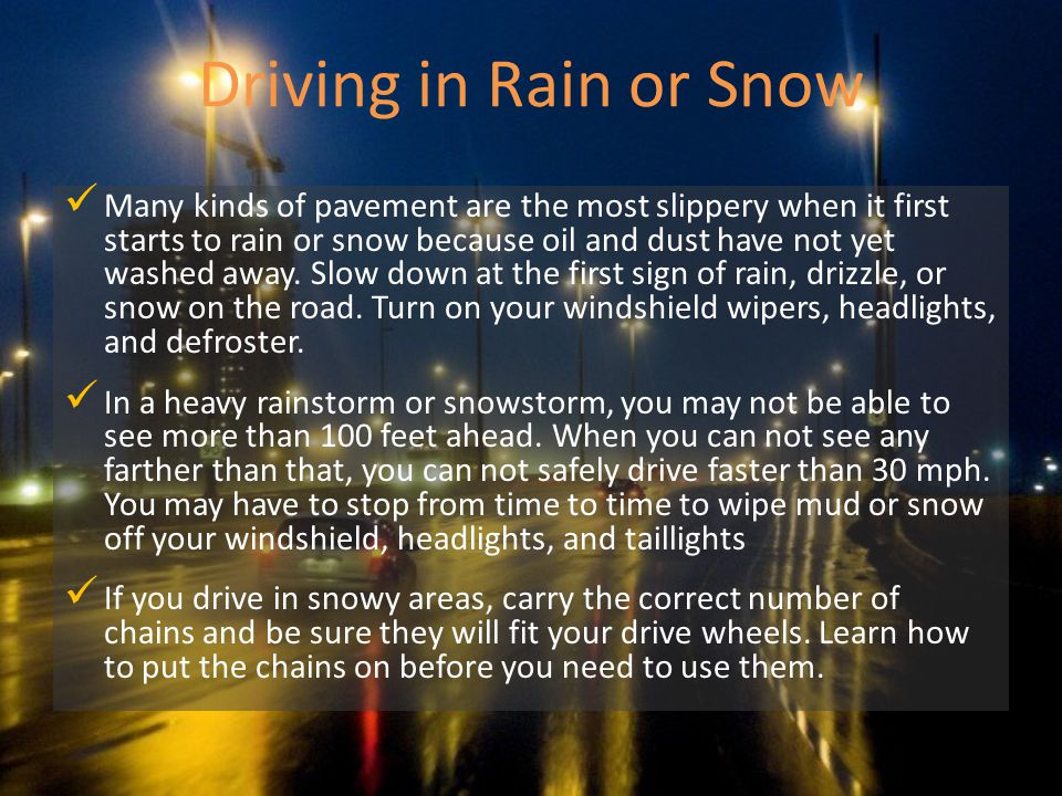 Driving in Rain or Snow
