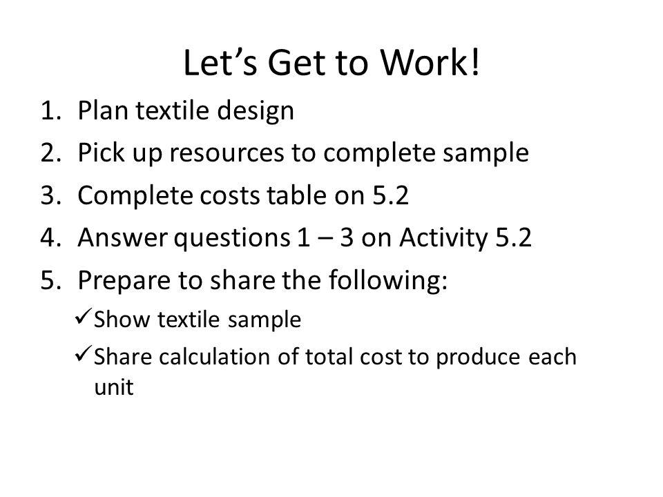 Let's Get to Work! Plan textile design