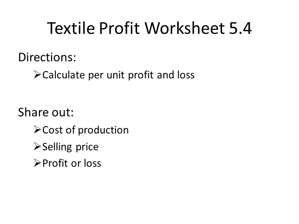 Textile Profit Worksheet 5.4