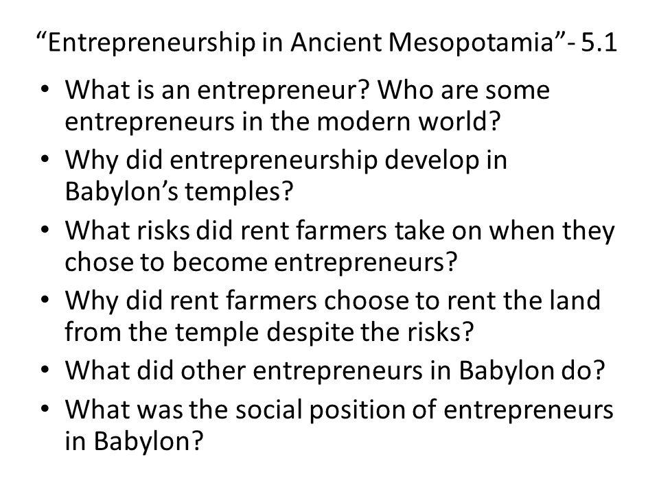 Entrepreneurship in Ancient Mesopotamia - 5.1