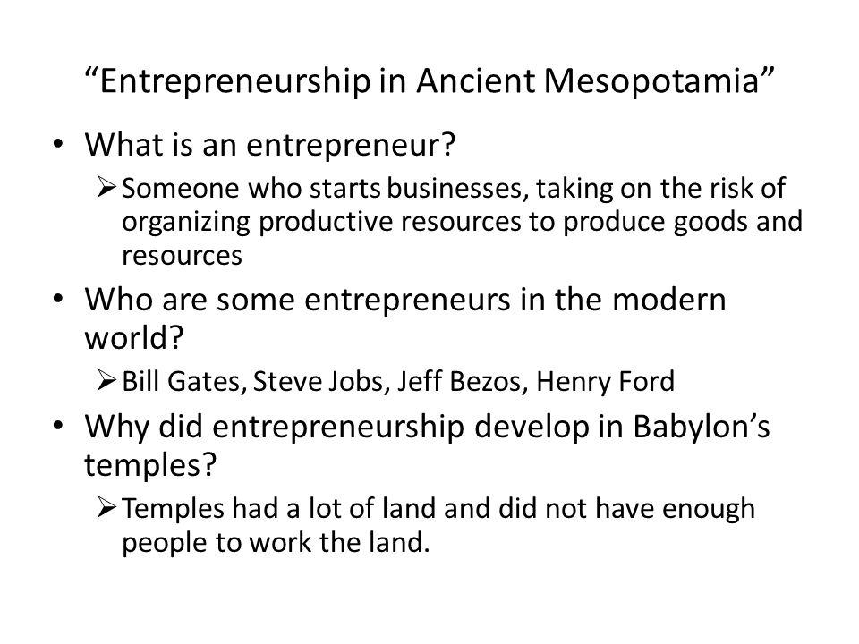 Entrepreneurship in Ancient Mesopotamia