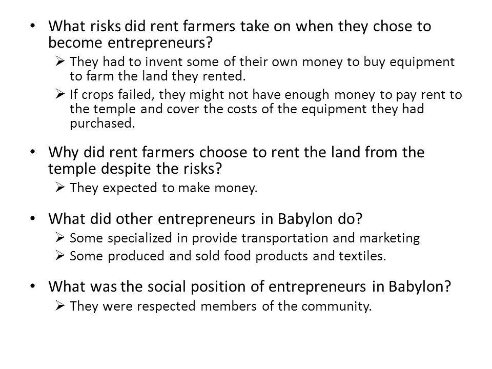 What did other entrepreneurs in Babylon do
