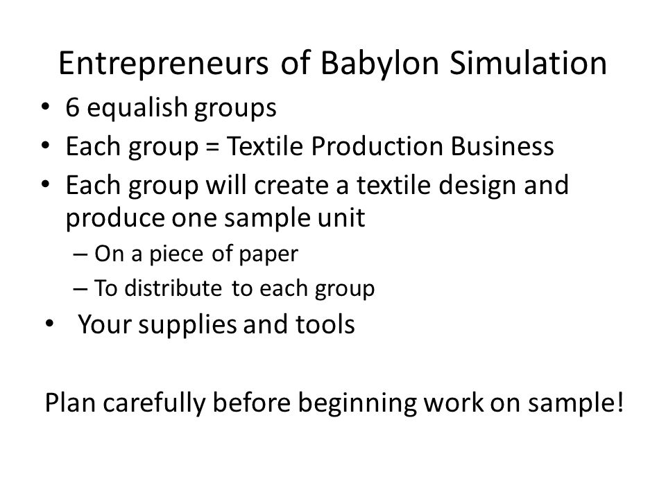 Entrepreneurs of Babylon Simulation