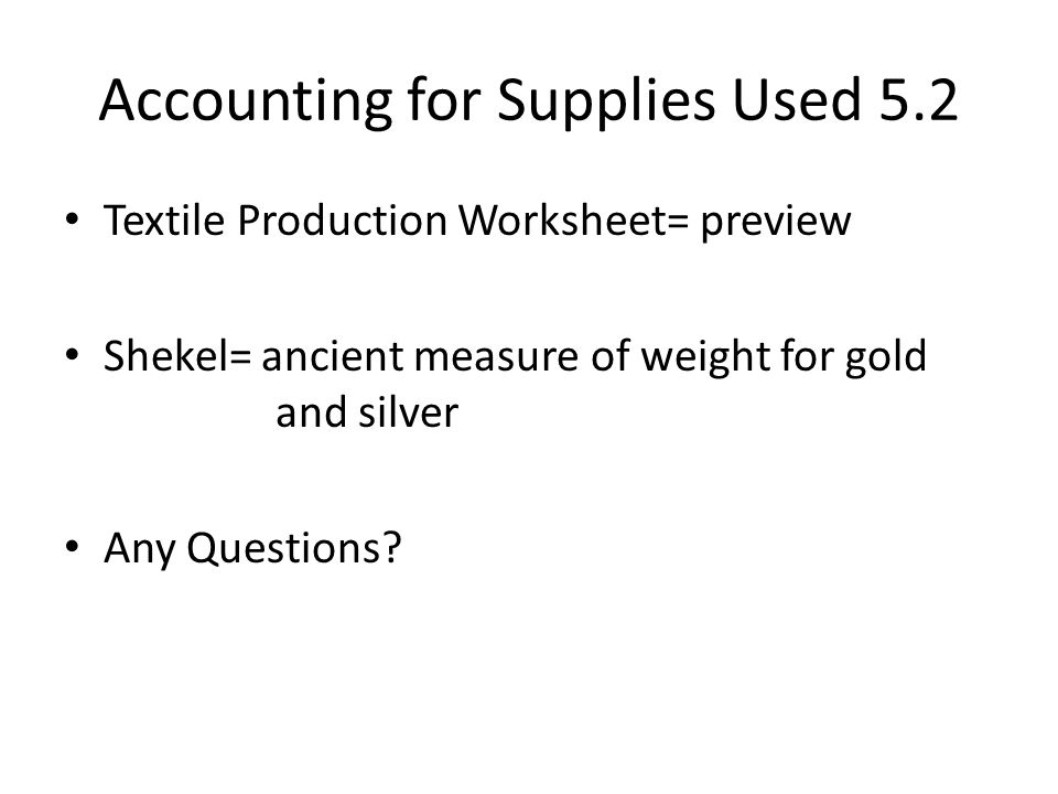 Accounting for Supplies Used 5.2