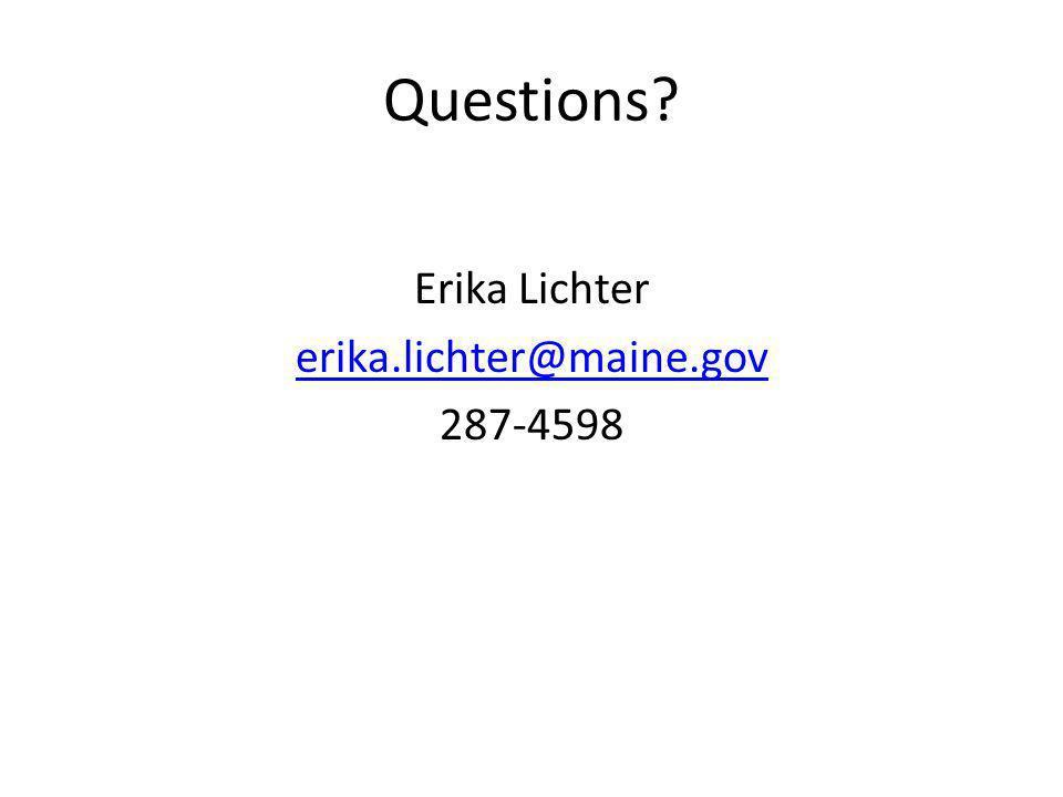 Erika Lichter erika.lichter@maine.gov 287-4598