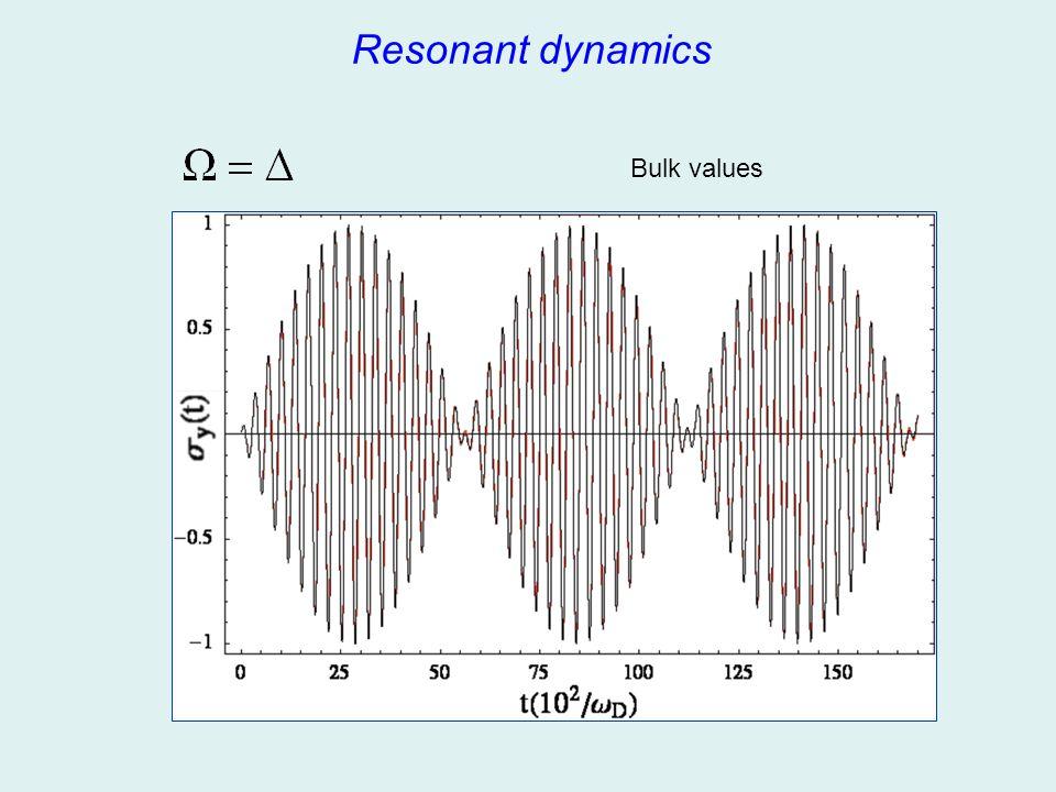 Resonant dynamics Bulk values