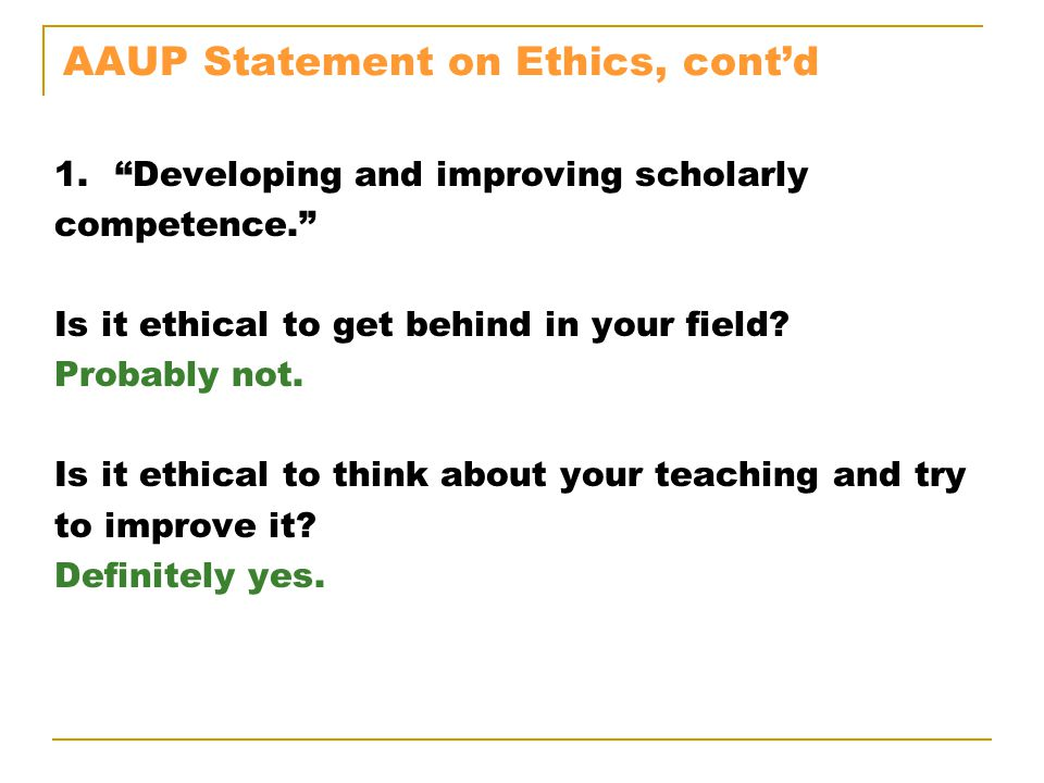 AAUP Statement on Ethics, cont'd