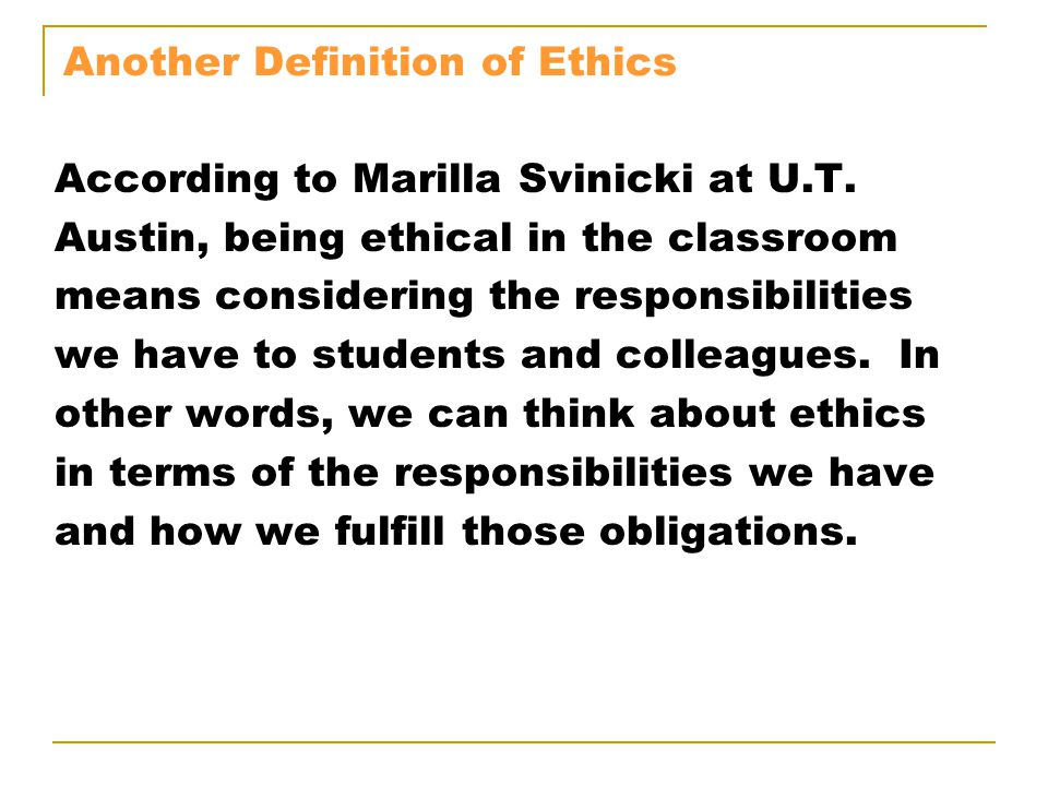 Another Definition of Ethics