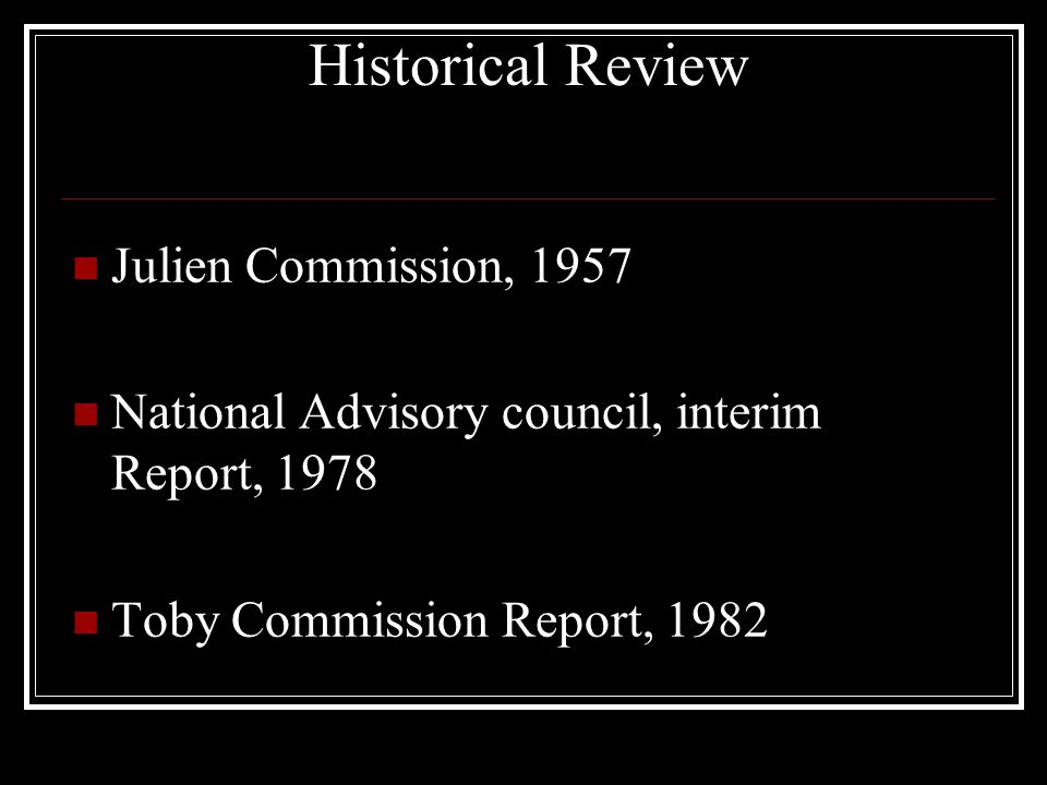Historical Review Julien Commission, 1957