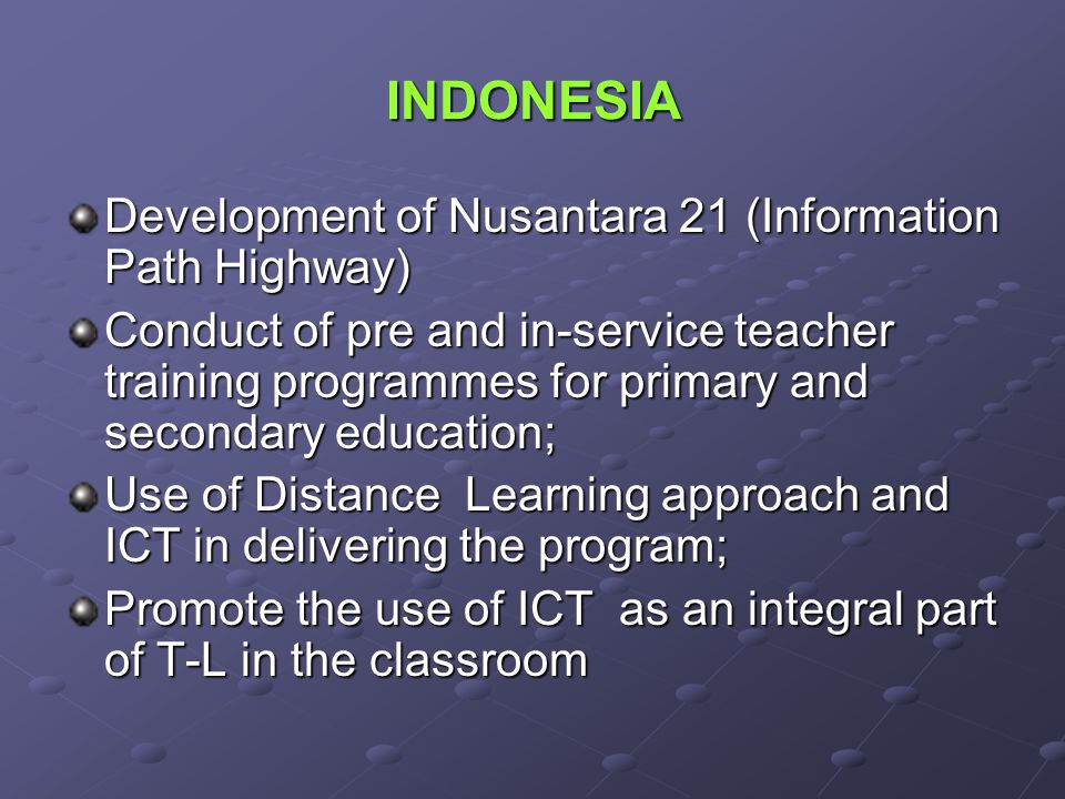 INDONESIA Development of Nusantara 21 (Information Path Highway)