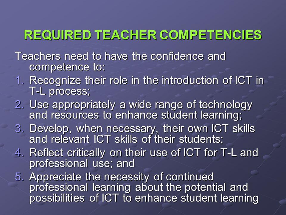 REQUIRED TEACHER COMPETENCIES