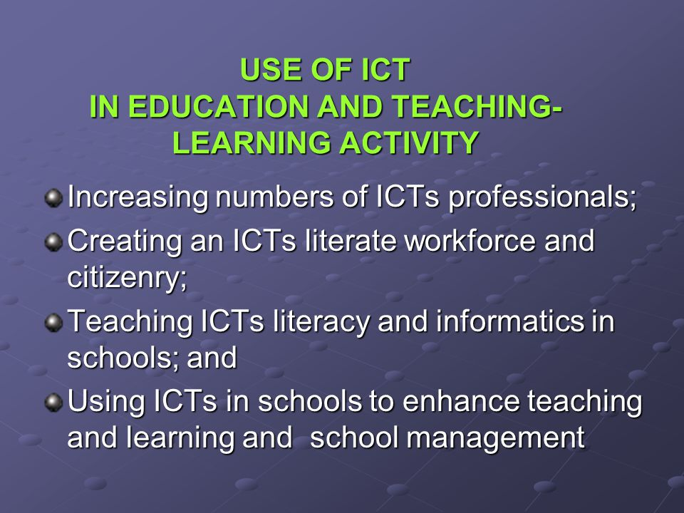 USE OF ICT IN EDUCATION AND TEACHING-LEARNING ACTIVITY