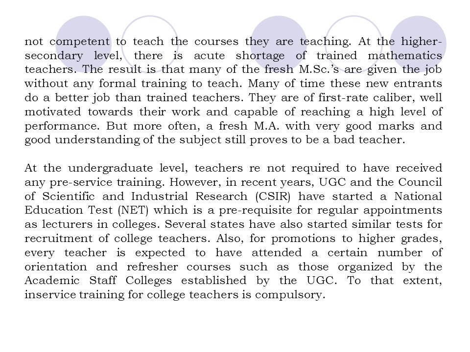 not competent to teach the courses they are teaching
