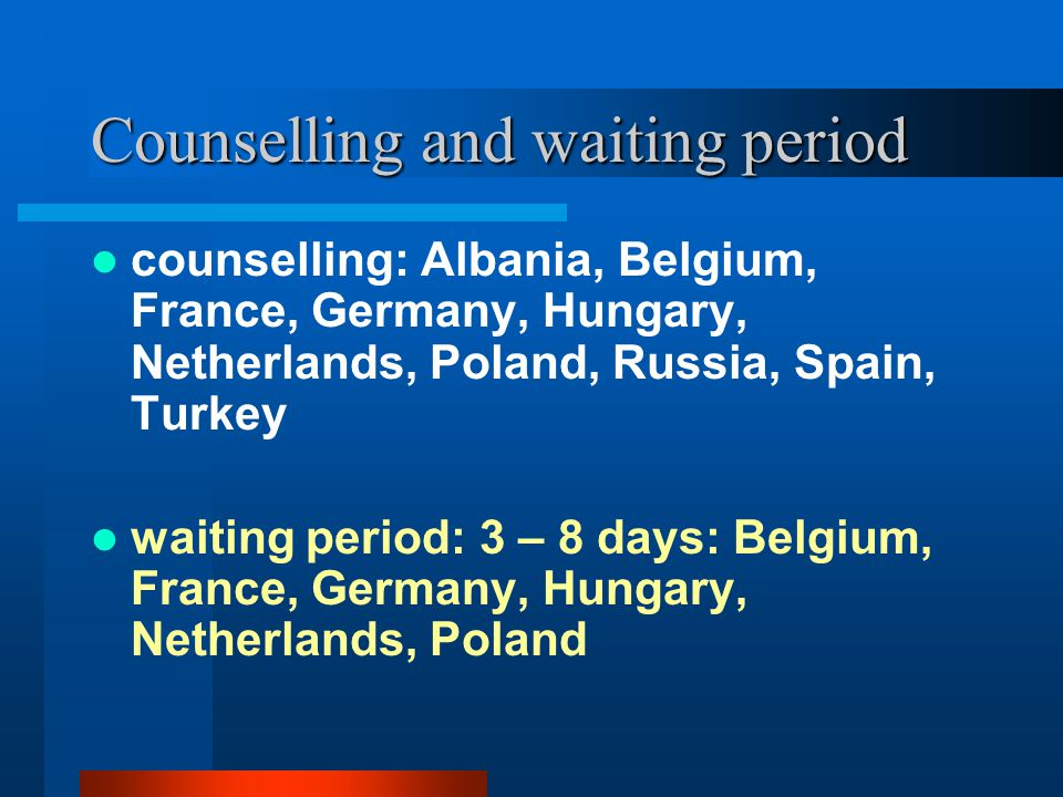 Counselling and waiting period