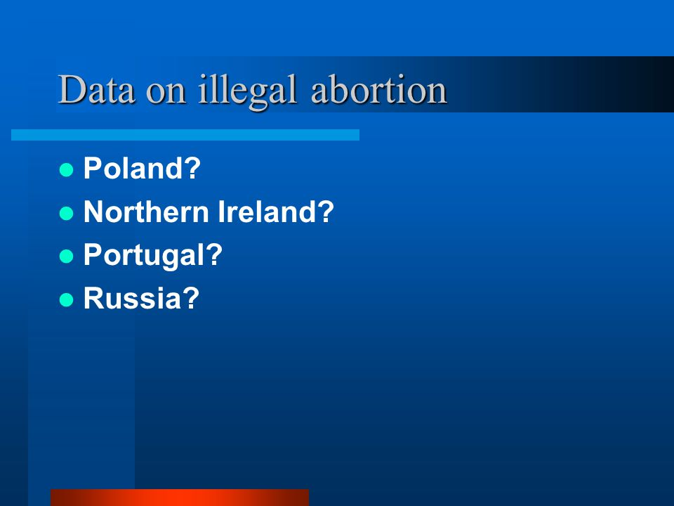 Data on illegal abortion