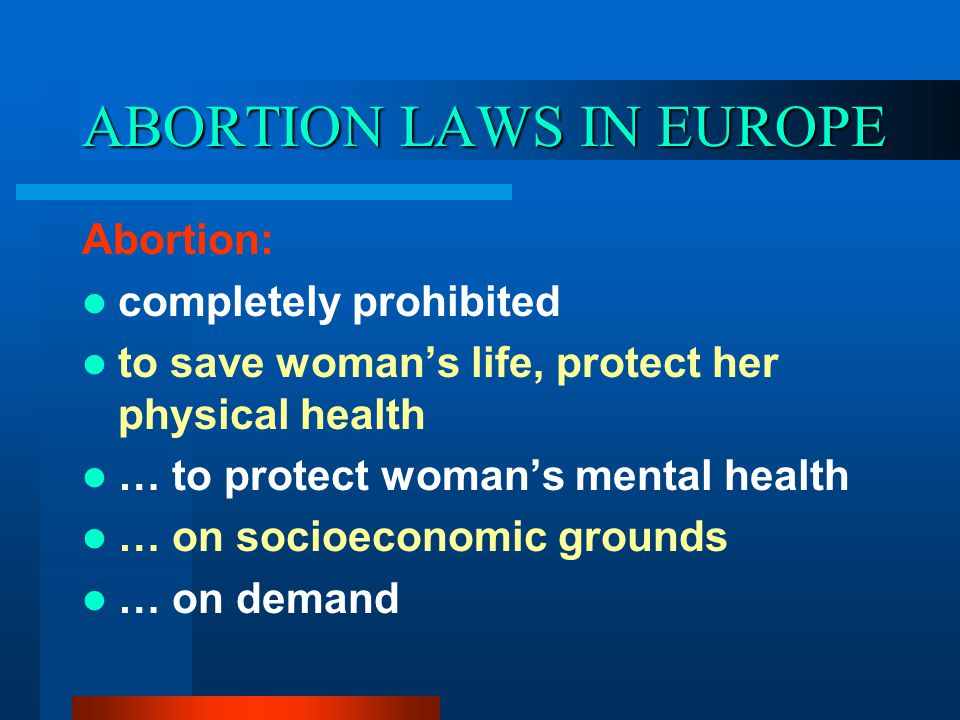 ABORTION LAWS IN EUROPE