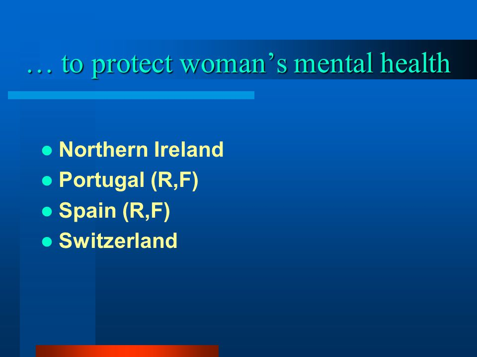 … to protect woman's mental health