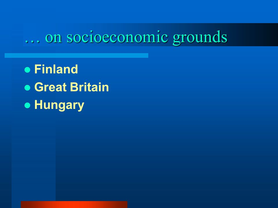 … on socioeconomic grounds