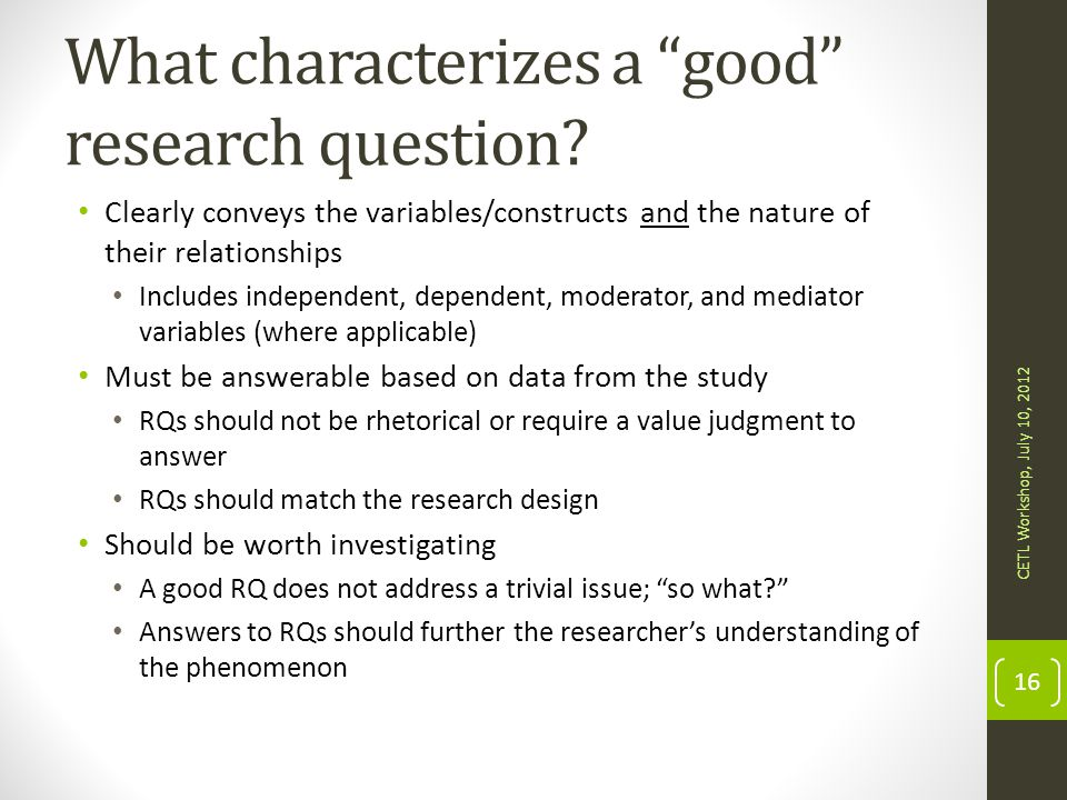 What characterizes a good research question