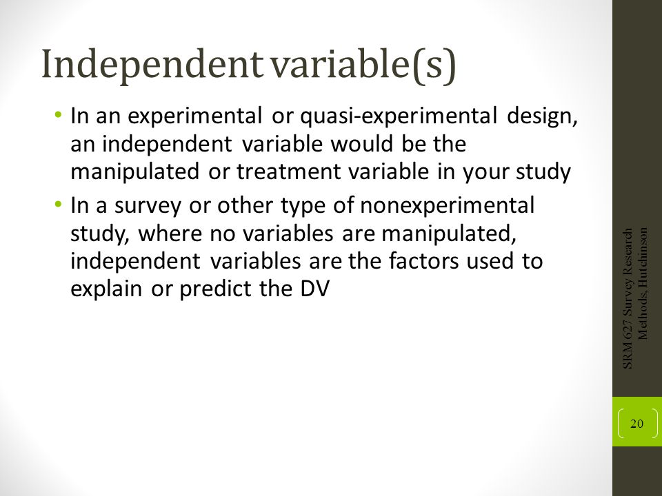 Independent variable(s)