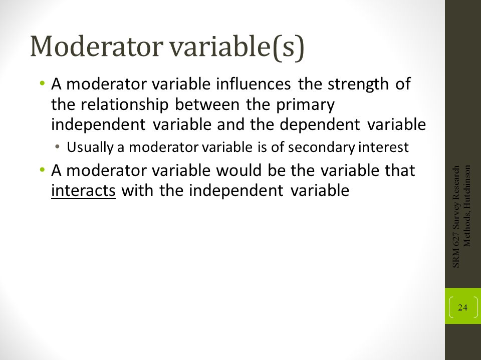Moderator variable(s)