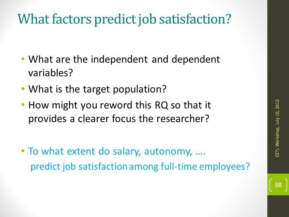 What factors predict job satisfaction