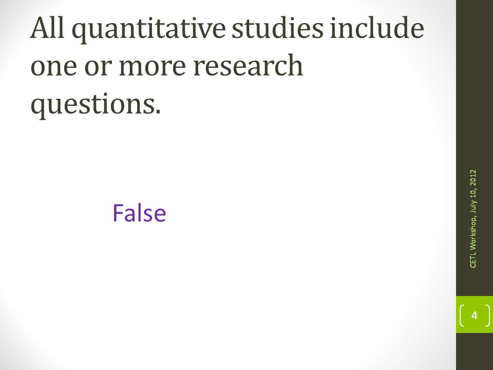 All quantitative studies include one or more research questions.