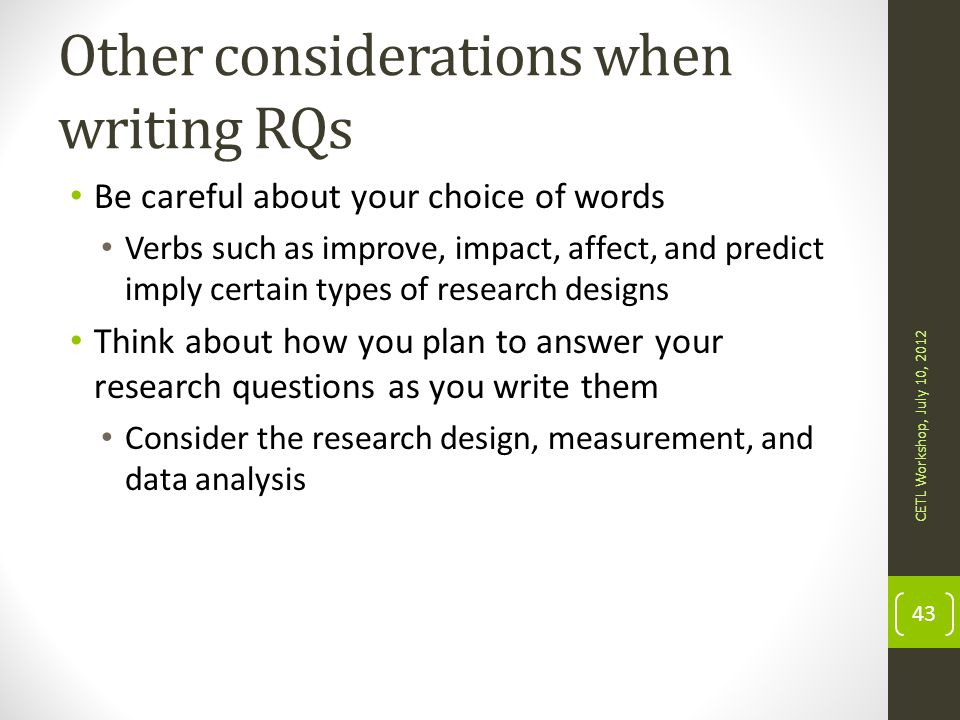 Other considerations when writing RQs