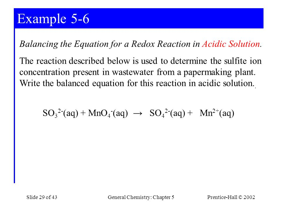 Example 5-6 Balancing the Equation for a Redox Reaction in Acidic Solution.