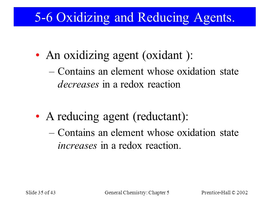 5-6 Oxidizing and Reducing Agents.
