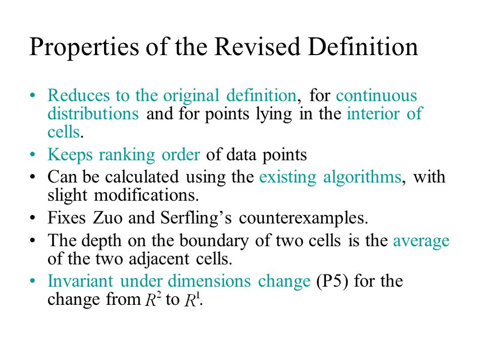 Properties of the Revised Definition