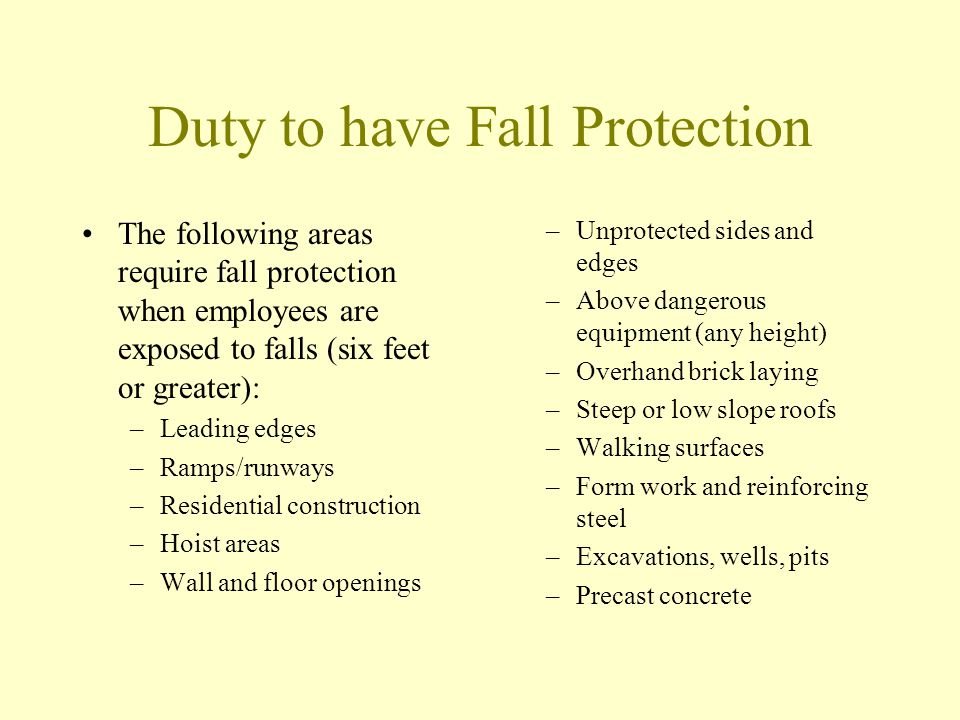Duty to have Fall Protection