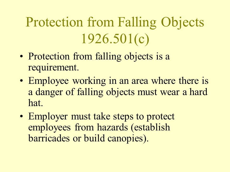 Protection from Falling Objects 1926.501(c)