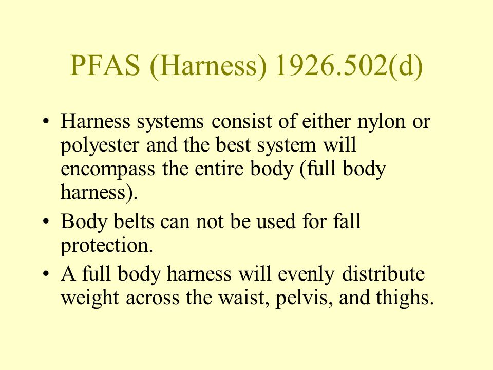 PFAS (Harness) 1926.502(d)