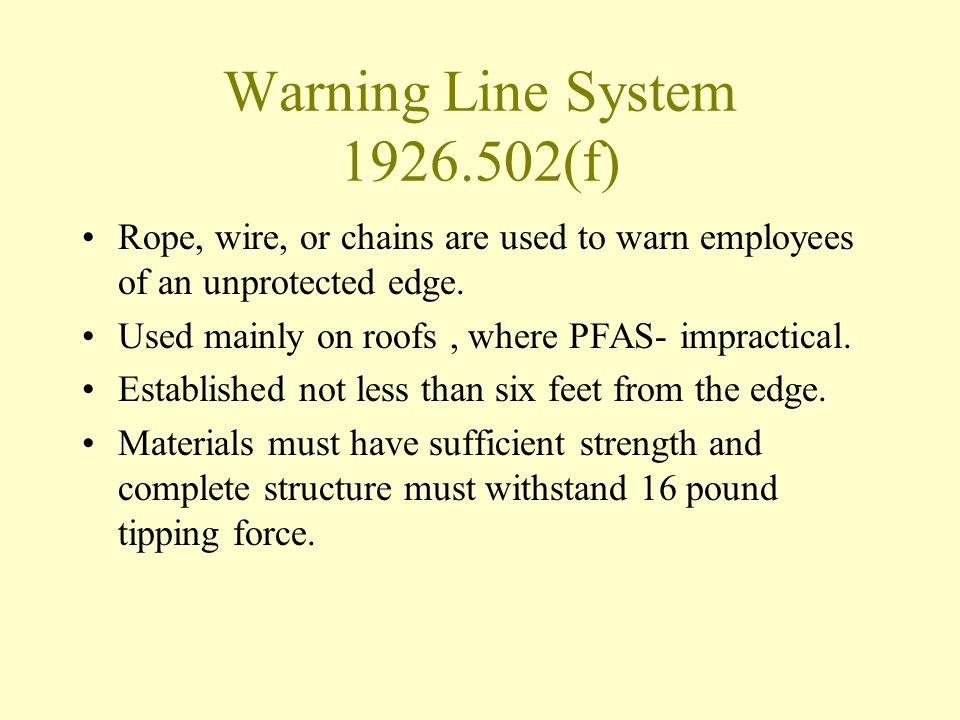 Warning Line System 1926.502(f)