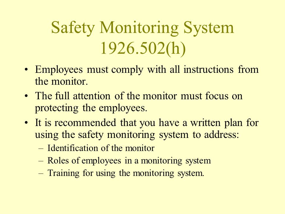 Safety Monitoring System 1926.502(h)