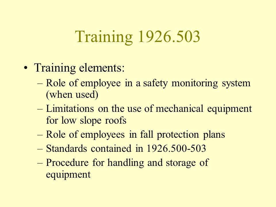 Training 1926.503 Training elements: