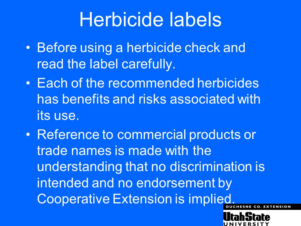 Herbicide labels Before using a herbicide check and read the label carefully.