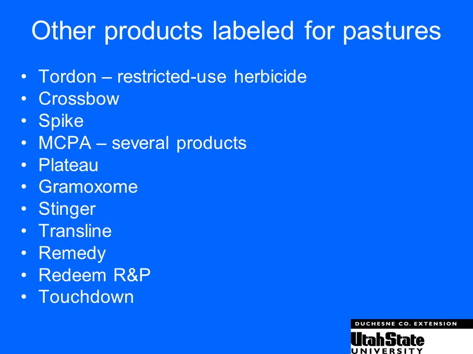 Other products labeled for pastures