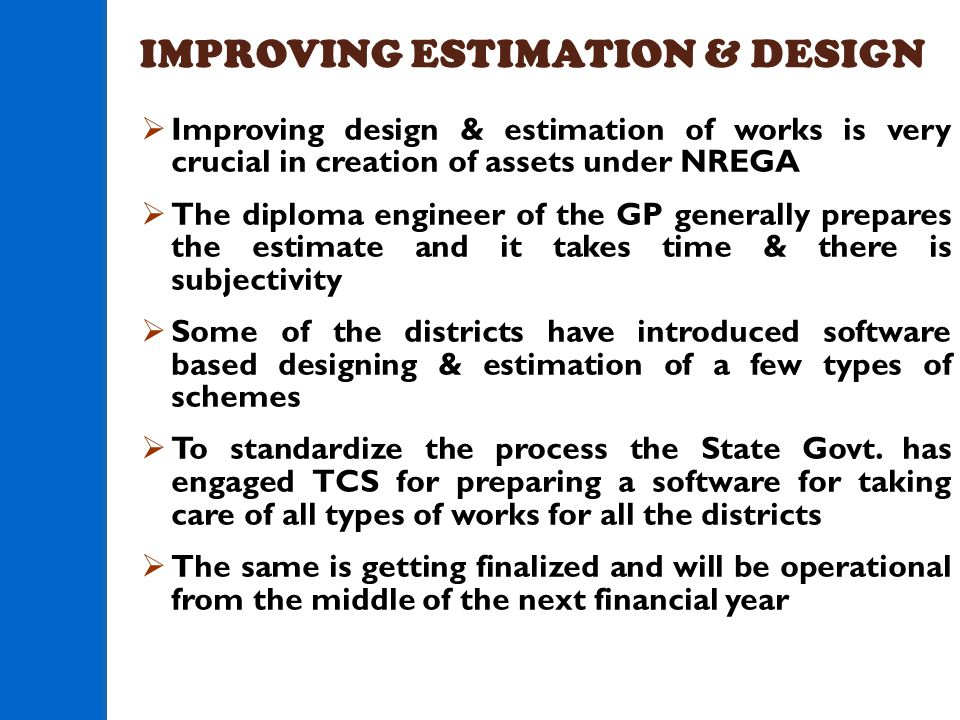 IMPROVING ESTIMATION & DESIGN
