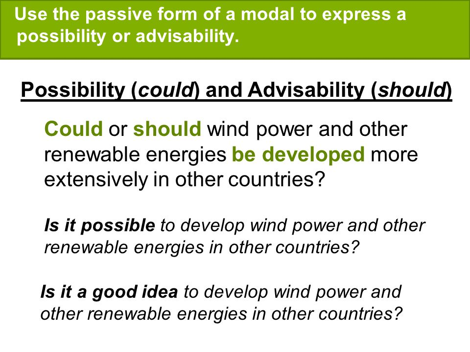 Possibility (could) and Advisability (should)
