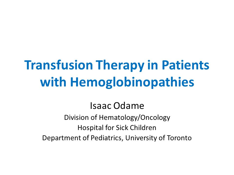 Transfusion Therapy in Patients with Hemoglobinopathies