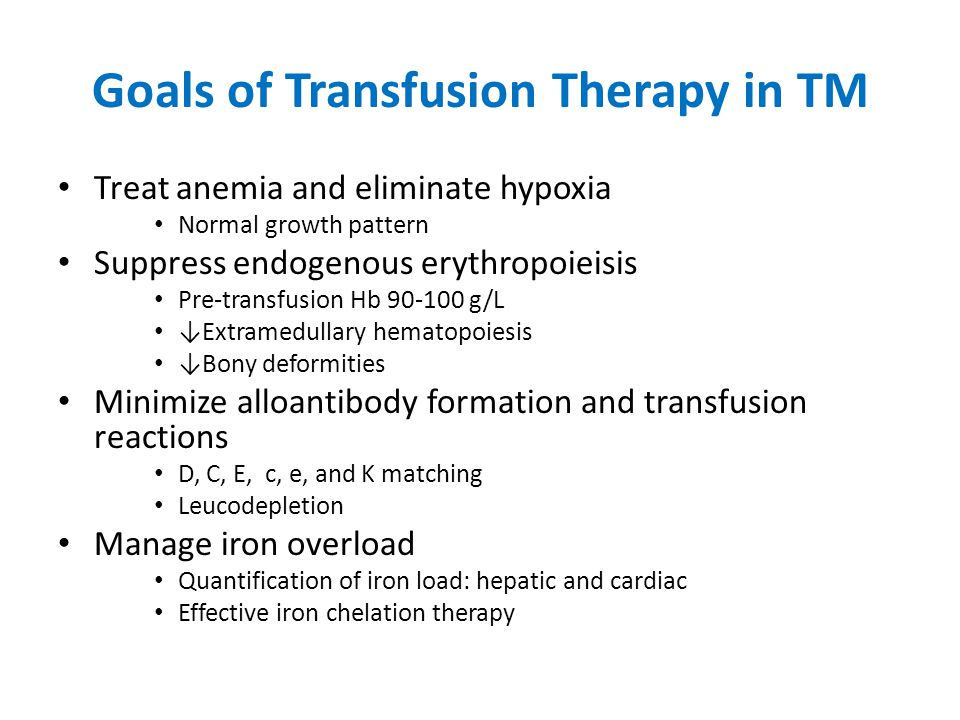Goals of Transfusion Therapy in TM