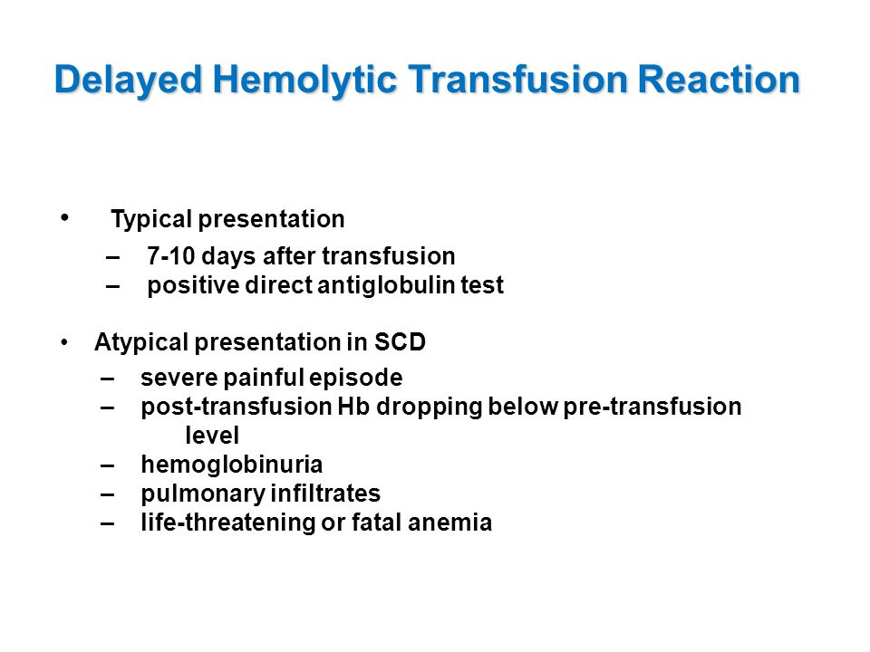 Delayed Hemolytic Transfusion Reaction