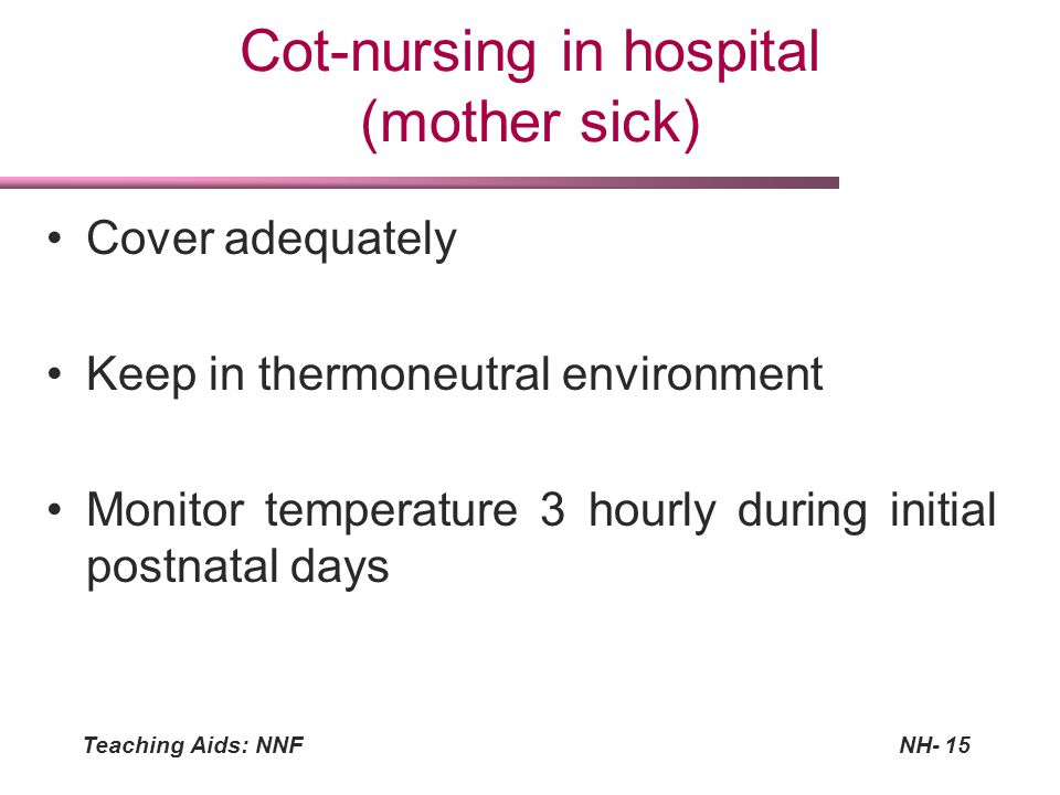 Cot-nursing in hospital